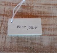 """houten cadeau label """"voor jou"""""""